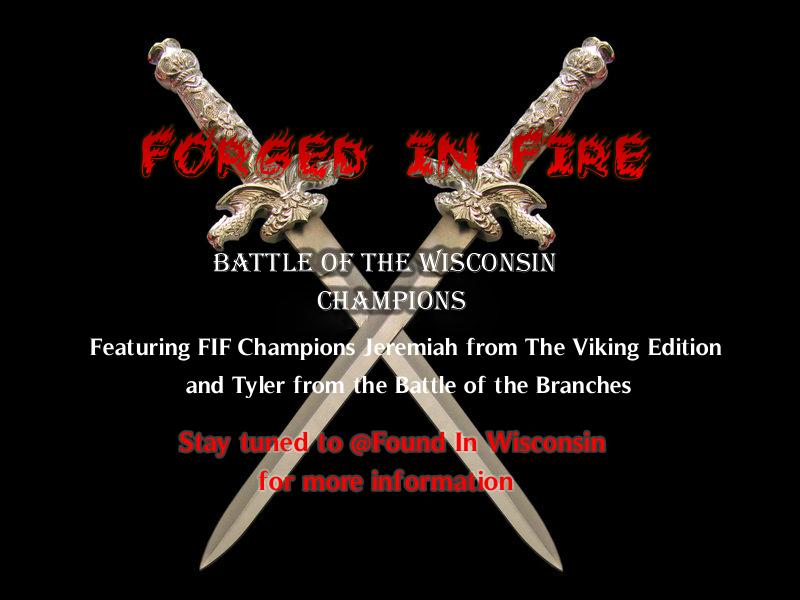 Forged In Fire Battle of Wisconsin Champions