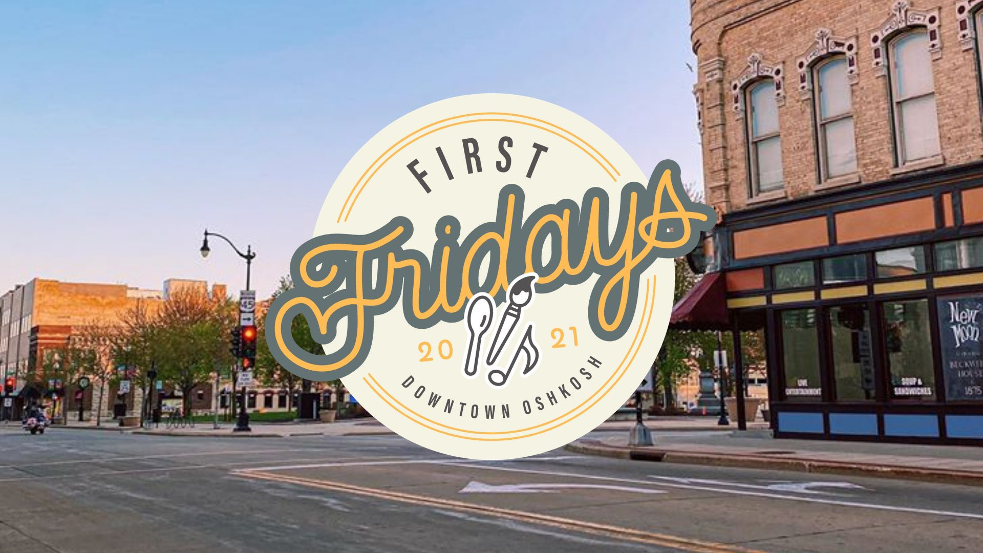 April First Friday in Downtown Oshkosh
